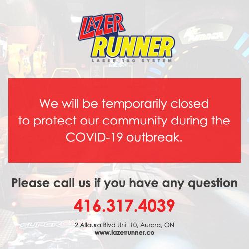 Lazer Runner Covid19 Temporarily Closure